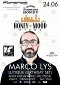 Вечеринка «Honey Mood Night. Marco Lys» в «Forsage»