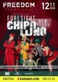 Foresight, Chipollino во «Freedom»